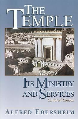 Temple: Its Ministry and Services  Edersheim, Alfred
