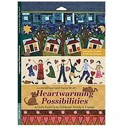 Heartwarming Possibilities: 4 Quilt Projects to Celebrate Family & Friends, Smit