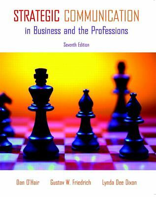 Strategic Communication in Business and the Professions (7th Edition) by O'Hair