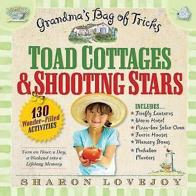 Toad Cottages and Shooting Stars: Grandma's Bag of Tricks, Lovejoy, Sharon