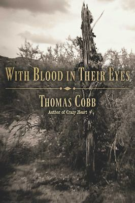 With Blood in Their Eyes, Cobb, Thomas, Good Condition, Book