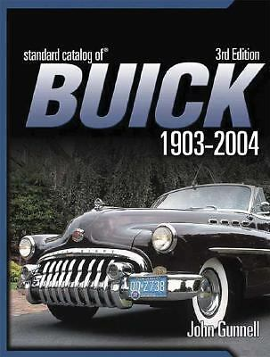 Standard Catalog of Buick 1903-2004 by Gunnell, John