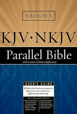 Nelson's KJV / NKJV Parallel Bible with Center-Column References by Thomas Nels