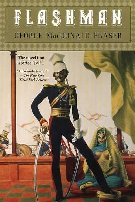 Flashman: A Novel by Fraser, George MacDonald