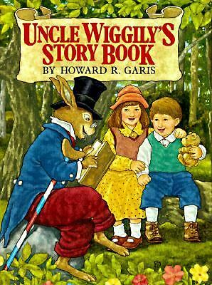 Uncle Wiggily's Story Book  Howard Garis