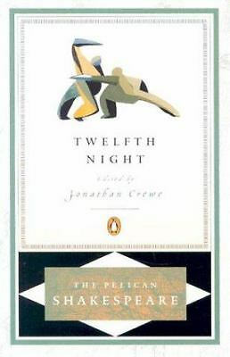 Twelfth Night (Pelican Shakespeare) by Shakespeare, William