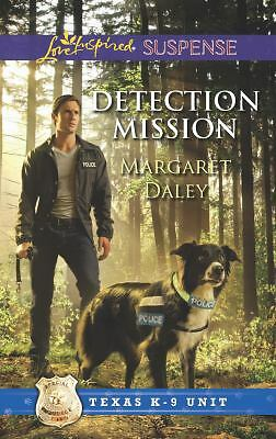 Detection Mission (Love Inspired Suspense\Texas K-9 Unit)  Daley, Margaret