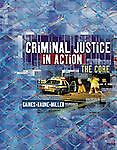 Criminal Justice in Action: The Core, Larry K Gaines