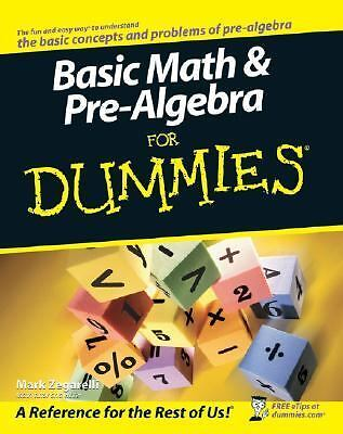 Basic Math and Pre-Algebra For Dummies by Zegarelli, Mark