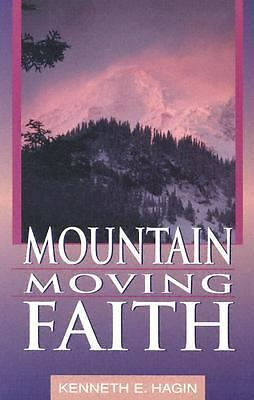 Mountain Moving Faith  Kenneth, Jr. Hagin