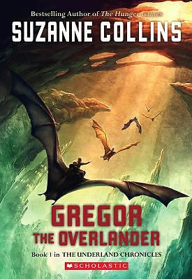 Gregor The Overlander (Underland Chronicles, Book 1) by Collins, Suzanne