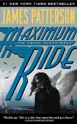 The Angel Experiment (Maximum Ride, Book 1), James Patterson, Good Condition, Bo