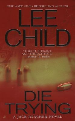 Die Trying  (Jack Reacher) by Child, Lee