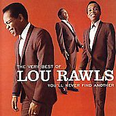 The Very Best of Lou Rawls:  You'll Never Find Another by