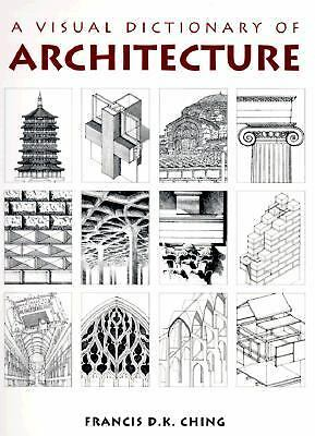 Visual Dictionary of Architecture, Ching, Francis D. K., Acceptable Book