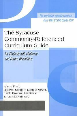 The Syracuse Community-Referenced Curriculum Guide for Students with Moderate a