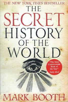 The Secret History of the World  Mark Booth