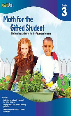 Math for the Gifted Student: Challenging Activities for the Advanced Learner, G