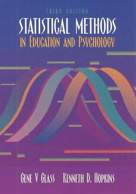 Statistical Methods in Education and Psychology (3rd Edition)  Glass, Gene V.,