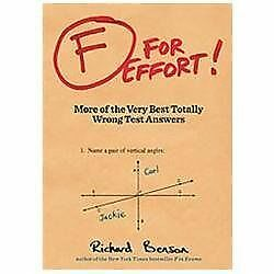 F for Effort: More of the Very Best Totally Wrong Test Answers by Benson, Richa