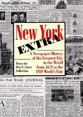 The New York Extra by Caren, Eric C.