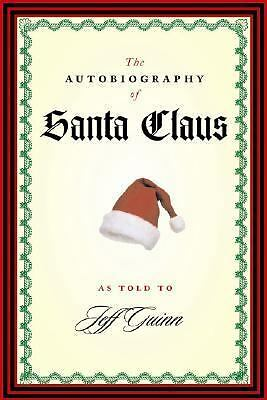 The Autobiography of Santa Claus by Guinn, Jeff