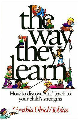 The Way They Learn by Tobias, Cynthia Ulrich