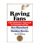 Raving Fans: A Revolutionary Approach To Customer Service  Ken Blanchard, Sheld