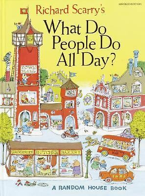 Richard Scarry's What Do People Do All Day  Richard Scarry