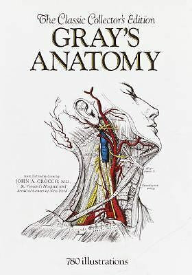 Gray's Anatomy: The Classic Collector's Edition by Gray, Henry