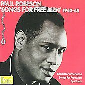 Paul Robeson: Songs for Free Men 1940-45 by