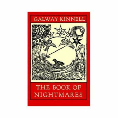 The Book of Nightmares by Kinnell, Galway