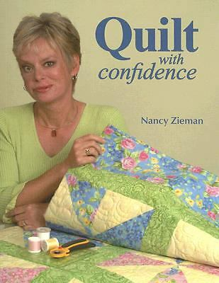 Quilt With Confidence, Zieman, Nancy