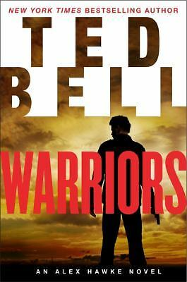 Warriors: An Alex Hawke Novel (Alex Hawke Novels)  Bell, Ted
