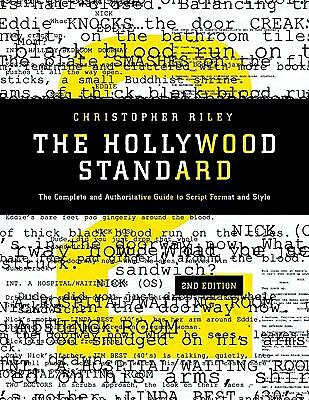 The Hollywood Standard: The Complete and Authoritative Guide to Script Format a