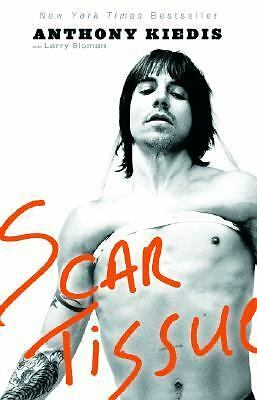 Scar Tissue by Anthony Kiedis, Larry Sloman