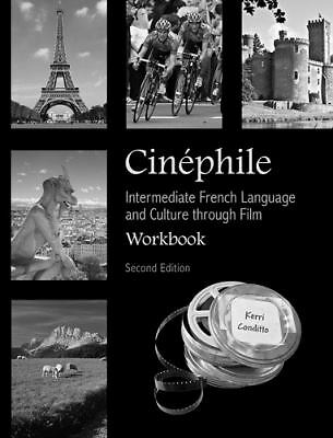 Cinephile Workbook: Intermediate French Language and Culture through Film (Fren