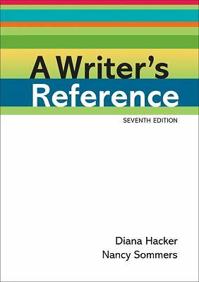 A Writer's Reference  Hacker, Diana, Sommers, Nancy