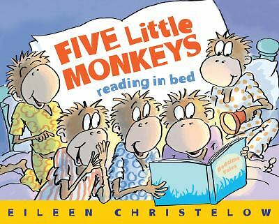 Five Little Monkeys Reading in Bed (A Five Little Monkeys Story), Christelow, Ei