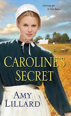 Caroline's Secret (Wells Landing Romance) by Lillard, Amy