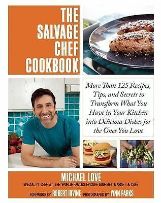 NEW The Salvage Chef Cookbook by Epicure Miami Beach make Less Waste in Kitchen