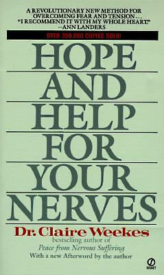 Hope and Help for Your Nerves, Weekes, Claire