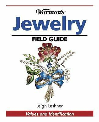 Warman's Antique Jewelry Field Guide: Values and Identification (Warman's Field