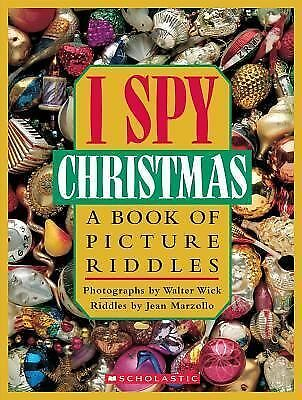 I Spy Christmas:  A Book of Picture Riddles, Jean Marzollo, Walter Wick (Photog