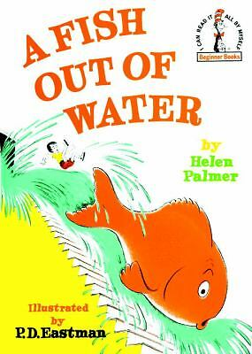 A Fish Out of Water (Beginner Books) by Helen Palmer