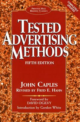 Tested Advertising Methods (Prentice Hall Business Classics)  John Caples, Fred