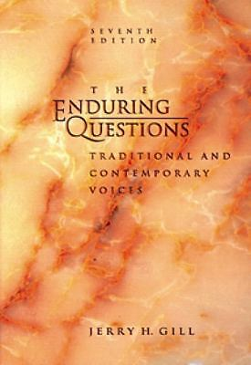 Enduring Questions: Traditional and Contemporary Voices, Jerry H. Gill, Acceptab