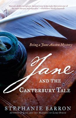 Jane and the Canterbury Tale: Being A Jane Austen Mystery, Stephanie Barron, Goo