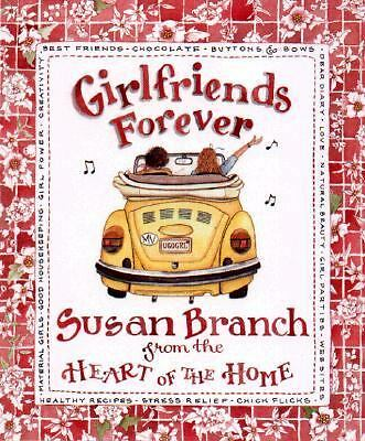 Girlfriends Forever by Branch, Susan