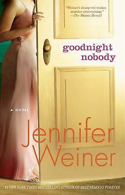 Goodnight Nobody: A Novel, Weiner, Jennifer